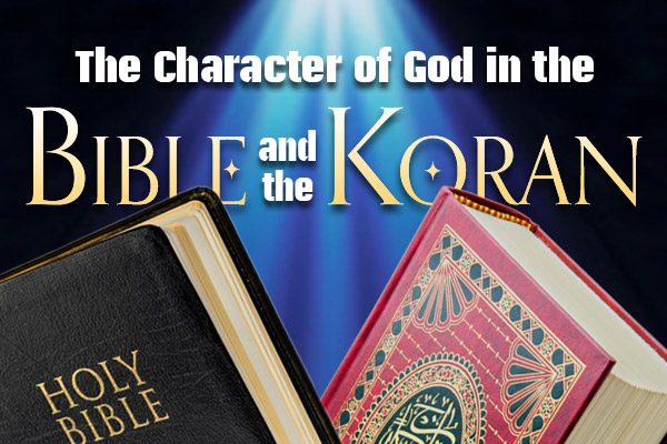 The Character of God in the Bible and the Koran